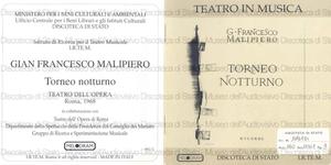 Torneo notturno : Sette notturni di Gian Francesco Malipiero da antichi testi italiani / Coro e Orchestra del Teatro dell'Opera di Roma ; maestro concertatore e direttore Ettore Gracis.