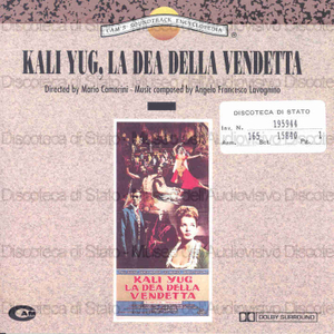 Kali Yug, la Dea della vendetta : original motion picture soundtrack / music composed by Angelo Francesco Lavagnino ; directed by Mario Camerini