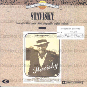 Stavisky : Original Motion Picture Soundtrack / Music composed by Stephen Sondheim ; Orchestrated by Jonathan Tunick ; Conducted by Carlo Savina and Jacques Mercier