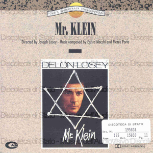 Mr. Klein : Music composed, orchestrated and conducted by Egisto Macchi and Pierre Porte