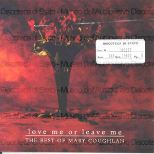Love me or leave me / Mary Coughlan : The best of