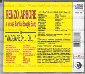 Viaggiare oh... oh...! / Renzo Arbore e la Barilla Boogie Band