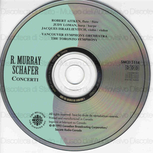 Concerti / R. Murray Schafer ; Vancouver Symphony Orchestra ; The Toronto Symphony ; Robert Aitken, flute ; Judy Loman, harp ; Jacques Israelievitch, violin