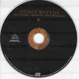Other worlds / David Friedman ; Anthony Cox ; Jean-Louis Matinier.