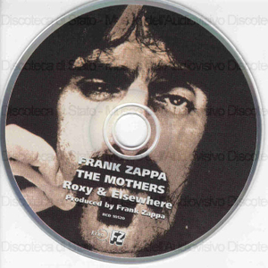 Roxy & Elsewhere / Frank Zappa, The Mothers
