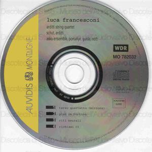 Luca Francesconi / Arditti String Quartet ; Arditti ; Schut ; Asko Ensemble ; Guida ; Nott ; Porceliijn