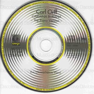 Carmina Burana : The Piano Version / Carl Orff ; Eric Chumachenco, Piano