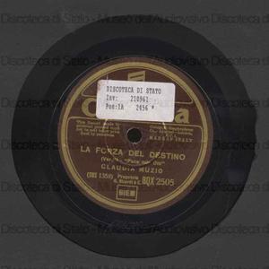 Pace mio Dio : La forza del destino / Verdi. Se tu m'ami / Pergolesi ; Claudia Muzio (soprano)