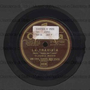 Addio del passato : La traviata / Verdi. C'est mon ami / B. Crist ; Claudia Muzio (soprano)