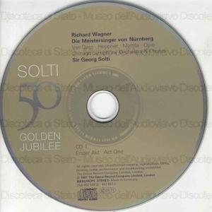 Die Meistersinger von Nurnberg / Richard Wagner ; Van Dam ; Heppner ; Mattila ; Opie ; Chicago Symphony Orchestra & Chorus ; Sir Georg Solti