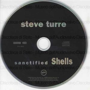 Sanctified shells / Steve Turre