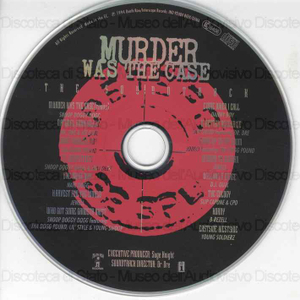 Murder was the case / Snoop Doggy Dogg ; Dr. Dre & Ice Club ; Tha Dogg Pound... (et al.)