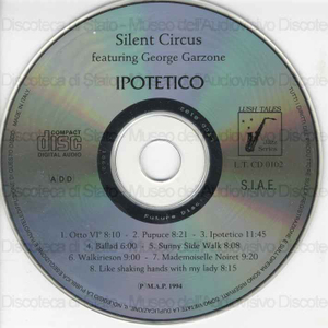 Ipotetico : Silent Circus featuring George Garzone