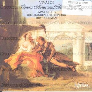 Opera Arias and Sinfonias / Vivaldi ; Emma Kirkby, soprano ; The Brandenburg Consort ; Roy Goodman, conductor