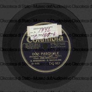 Don Pasquale : Cheti, cheti immantinente ; Io direi l'ho trovato / Gaetano Donizetti ; E. Ghirardini ; S. Baccaloni