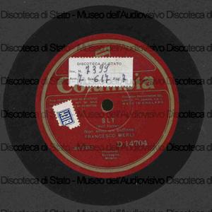 Sly : Non sono un buffone ; La canzone dell'orso / Wolf-Ferrari ; F. Merli, tenore