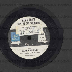 Mama don''t cry at my wedding ; Fortune in dreams / vocal: Barry Frank, Burt F. Bacharach and orchestra