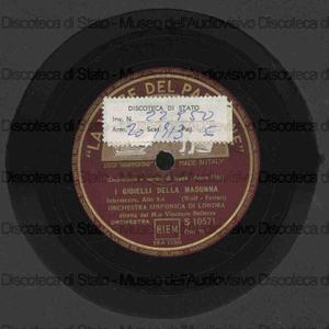 I gioielli della Madonna : Intermezzo / Wolf-Ferrari ; Orchestra Sinfonica di Londra ; V. Bellezza, direttore