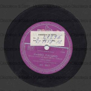 Mambo italiano ; Danubio blues / C. Boni ; Orchestra Angelini ; Angelini, direttore