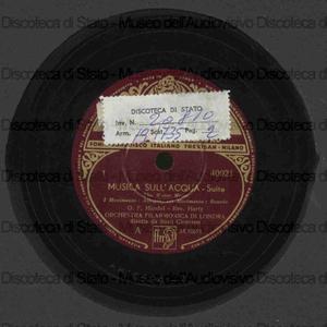 Musica sull''acqua : Suite / G. F. Handel ; Orch. Filarm. di Londra ; M.o. Basil Cameron, direttore