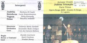 Juditha Triumphans / Antonio Vivaldi ; Barbara Di Castri, Juditha ; Lucia Scannimanico, Holoferne ; Nicky Kennedy, Vagaus ... [et al.] ; Ensemble Modo Antiquo ; Coro da Camera Italiano ; Federico Maria Sardelli [direttore]