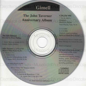 The John Taverner anniversary album / The Tallis Scholars ; directed by Peter Phillips