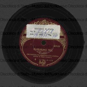 Guglielmo Tell : Danze / G. Rossini ; Orchestra Filarmonica di Londra diretta da Basil Cameron