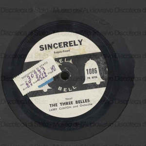 Sincerely ; No more - My Baby Don't Love Me / The Three Belles ; Larry Clinton and Orchestra