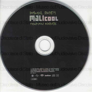 MALIcool / Roswell Rudd ; Toumani Diabate