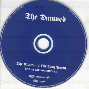 The Captains birthday party : Live at the Roundhouse / The Damned