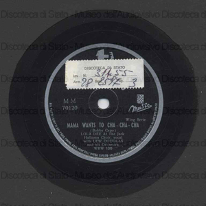 Mama wants to cha-cha-cha ; Sweet and gentle / Lew Douglas and his Orchestra ; Lola dee at the Jack ; Halloran choir
