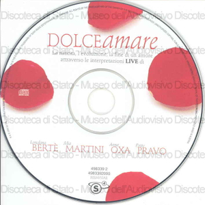 Dolceamare / Loredana Bertè, Mia Martini, Anna Oxa, Patty Pravo