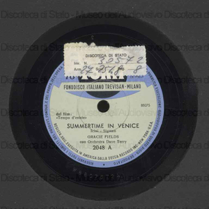 Summertime in Venice ; Twenty / Gracie Fields ; Orch. Terry Dave
