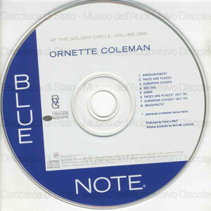 At The Golden Circle : Volume one / Ornette Coleman