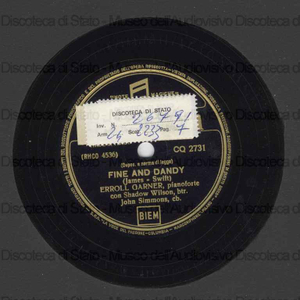 Fine and dandy ; Lover / Errol Garner, pianoforte ; Shadow Wilson, batteria ; J. Simmons, contrabbasso