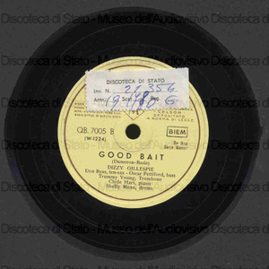 Good bait ; I can't get started / Dizzy Gillespie ; ten. sax Don Don Byas ; bass. O. Pettiford ... [et al.]