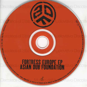 Fortress Europe / Asian Dub Foundation