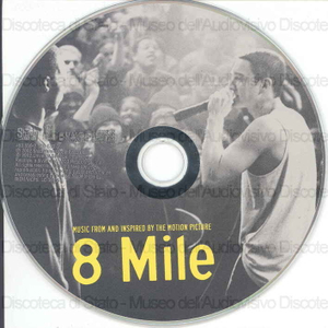 8 mile : music from and inspired by the motion picture / Eminem, Obie Trice, 50 Cent ... [et al.]
