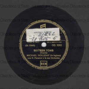 Sixteen tons ; The rose tattoo / Michael Holliday ; Orch. Paramor ; N. Paramor, direttore