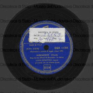 Ingemisco : [dalla] Messa a Requiem / Giuseppe Verdi. Agnus Dei / Bizet ; [entrambi i brani eseguiti da] Luigi Infantino, tenore ; Erede, direttore