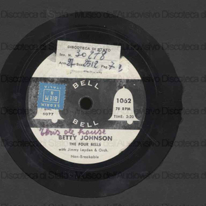 This ole house ; Whither tou goest / Betty Johnson ; The four Bells with Jimmy Leyden and orchestra