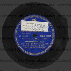 Transaktionen op. 184 / J. Strauss ; Orchestra Filarmonica di Vienna diretta da H. Von Karajan