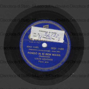 Rondo' in Si bemolle maggiore ; Bagatella in La minore : Per Elisa / Beethoven ; L. Kentner, pianoforte