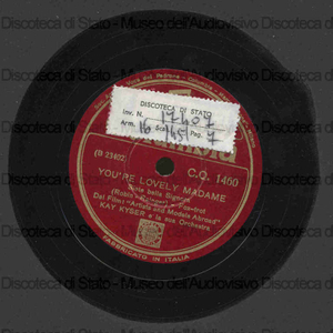You''re lovely madame ; What have you got that gets me / Kay Kyser e la sua orchestra