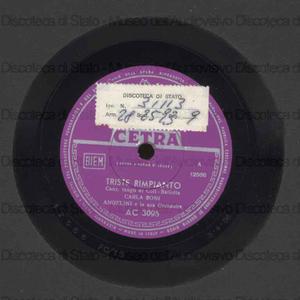 Triste rimpianto ; Faccia di santarella / C. Boni ; Orchestra diretta da C. Angelini ; [2. brano] Gino Latilla