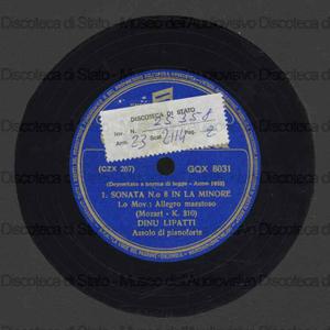Sonata n. 8 in La min. K. 310 / Mozart ; Dino Lipatti, pianoforte