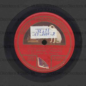La Boheme : O soave fanciulla... / Giacomo Puccini ; Bori, soprano. Lakme' : Vieni al contento profondo / Delibes ; [entrambi i brani eseguiti da] Mac Cormack, tenore