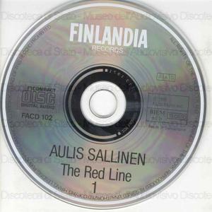 The red line = [Punainen Viiva = La striscia rossa] : Opera in two acts / Aulis Sallinen ; Dinnish National Opera Chorus and Orchestra ; Okki Kamu, conductor ; Erkkila, Chorus master ; [cast]: J. Hynninen, T. Valjakka,...
