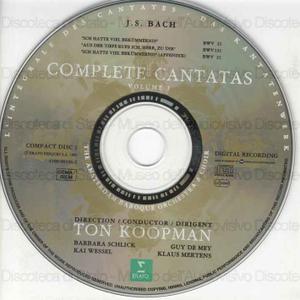 Complete cantatas : Volume 1 / Johann Sebastian Bach ; The Amsterdan Baroque Orchestra & Choir ; Ton Koopman, direction ; B. Schlick, soprano ; K. Wessel, alto ; G. De Mey, tenore ; K. Mertens, basso