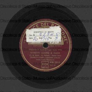 Stretti cuore a cuor ; E' l''''alba / L. Mannucci, F. Cerri con quartetto d'archi